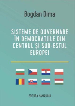 Sisteme de guvernare in democratiile din Centrul si Sud-Estul Europei - Dima