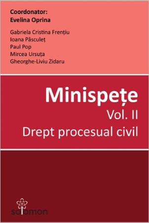 Minispete Vol II Drept procesual civil - Evelina Oprina