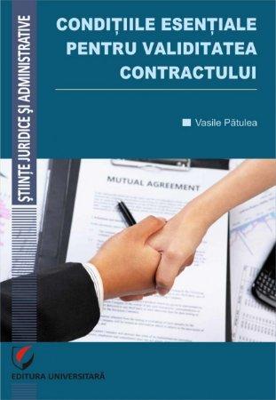 Conditiile esentiale pentru validitatea contractului - Vasile Patulea