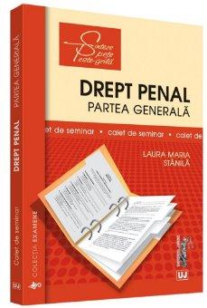 Drept penal. Partea generala. Caiet de seminar - Stanila