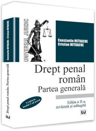 Drept penal roman. Partea generala ed a 2-a - Mitrache