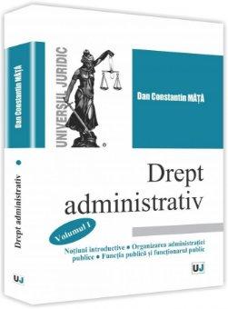 Drept administrativ-Vol I - Mata