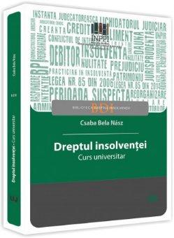 Dreptul insolventei - Csaba Bela Nasz