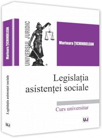 Legislatia asistentei sociale - Tichindelean