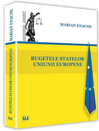 Bugetele statelor Uniunii Europene - Marian Enache