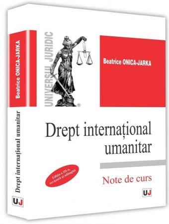 Drept international umanitar - Beatrice Onica-Jarka