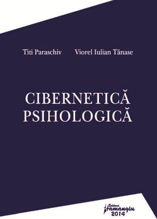 Cibernetica psihologica - Paraschiv, Tanase