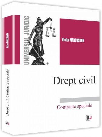 Drept civil. Contracte special - Victor Marcusohn