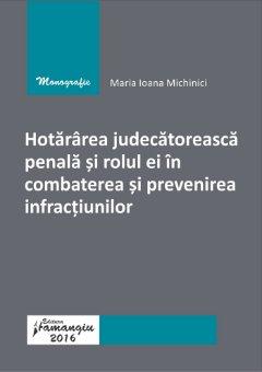 Hotararea judecatoreasca penala si rolul ei in combaterea si prevenirea infractiunilor-Michinici