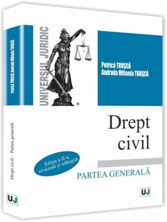 Drept civil. Partea generala - Trusca