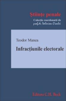 Infractiunile electorale - Teodor Manea