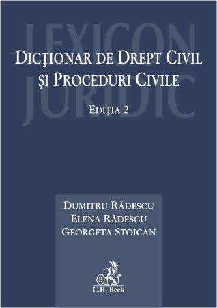 Dictionar de drept civil si proceduri civile. Editia a 2-a - Radescu