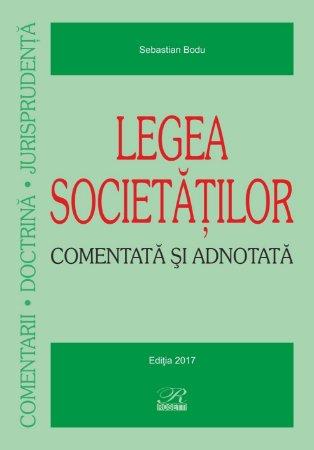 Legea societatilor – Comentata si adnotata - Bodu