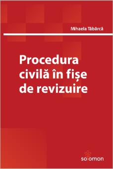 Procedura civila in fise de revizuire - Tabarca