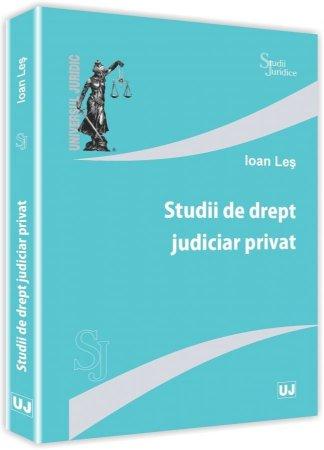 Studii de drept judiciar privat - Ioan Les