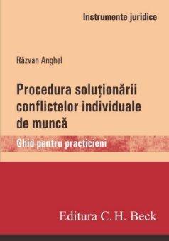 Procedura solutionarii conflictelor individuale de munca - Anghel
