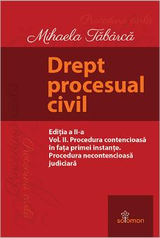 Drept procesual civil. Vol. II. Editia a 2-a - Tabarca