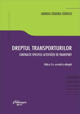 Dreptul transporturilor- Editia a 2-a - Stanescu