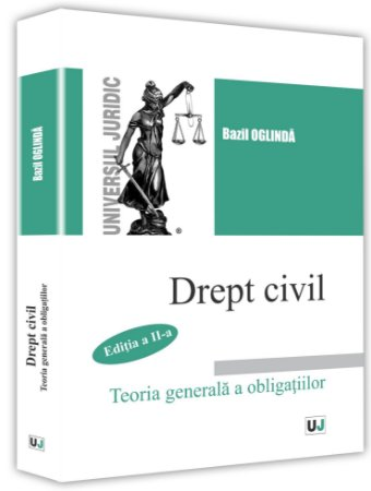 Drept civil. Teoria generala a obligatiilor. Editia a 2-a - Bazil Oglinda