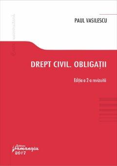 Drept civil. Obligatii. Editia a 2-a - Vasilescu