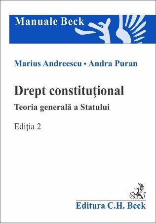 Drept constitutional. Teoria generala a Statului. Editia a 2-a - Andreescu, Puran
