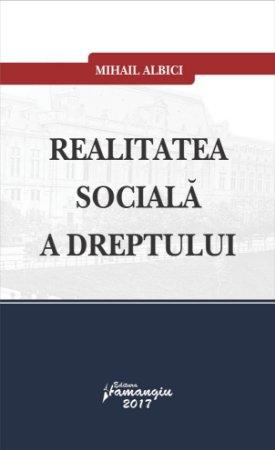 Realitatea sociala a dreptului - Albici