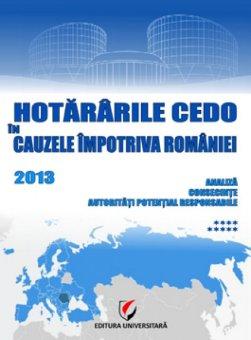 Hotararile CEDO in cauzele impotriva Romaniei - 2013