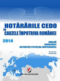 Hotararile CEDO in cauzele impotriva Romaniei - 2014