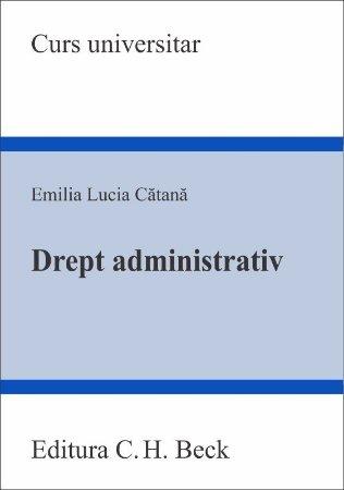 Drept administrativ - Catana