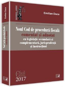 Noul Cod de procedura fiscala comentat si adnotat - Duca