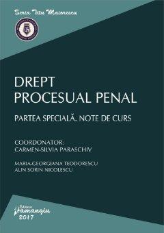 Drept procesual penal. Partea speciala. Note de curs - Parschiv