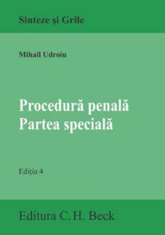 Procedura penala. Partea speciala. Editia a 4-a - Udroiu