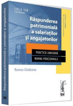 Raspunderea patrimoniala a salariatilor si angajatorilor - Glodeanu