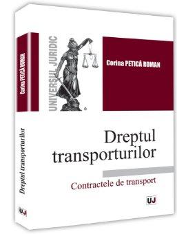Dreptul transporturilor. Contractele de transport - Roman