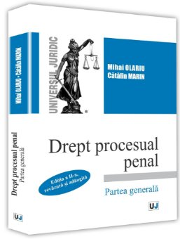 Drept procesual penal. Partea generala. Editia a 2-a - Olariu, Marin