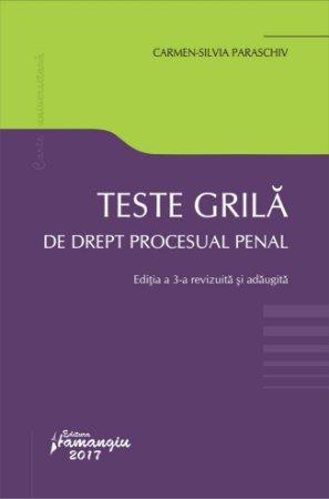 Teste grila de drept procesual penal. Editia a 3-a - Paraschiv