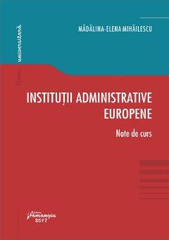 Institutii administrative europene_Mihailescu