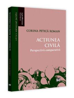 Actiunea civila. Perspectiva comparativa - Petrica Roman