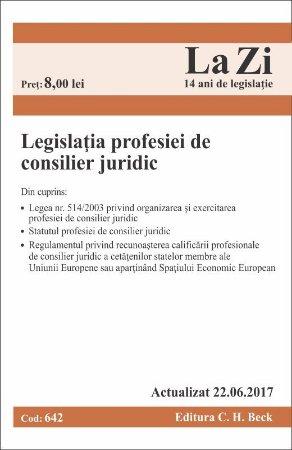 Legislatia profesiei de consilier juridic. Actualizat la 22 iunie 2017