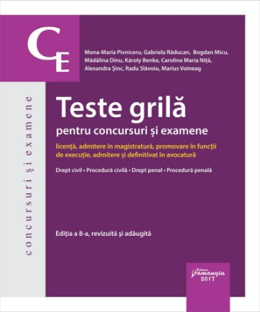 Teste grila pentru concursuri si examene. Editia a 8-a - Raducan