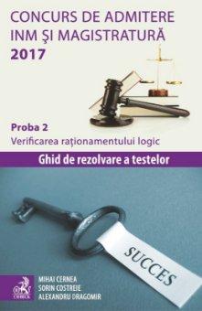Concurs de admitere la INM si Magistratura 2017. Proba 2. Verificarea rationamentului logic - Costreie