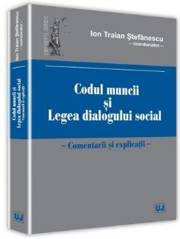 Codul muncii si legea dialogului social - Stefanescu