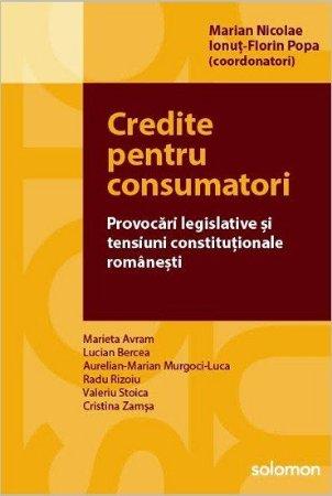 Credite pentru consumatori - Marian Nicolae, Ionut-Florin Popa