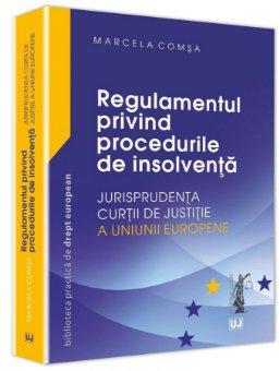 Regulamentul privind procedurile de insolventa – Jurisprudenta CJUE - Comsa
