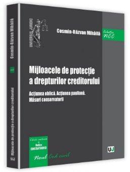 Mijloacele de protectie a drepturilor creditorului - Mihaila