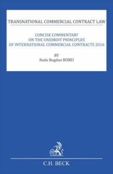 Transnational Commercial Contract Law. Concise Commentary On The UNIDROIT Principles Of International Commercial Contracts 2016 - Bobei