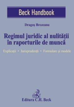 Regimul juridic al nulitatii in raporturile de munca - Brezeanu