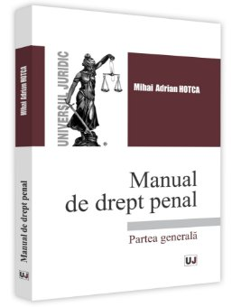 Manual de drept penal Partea generala Mihai Hotca