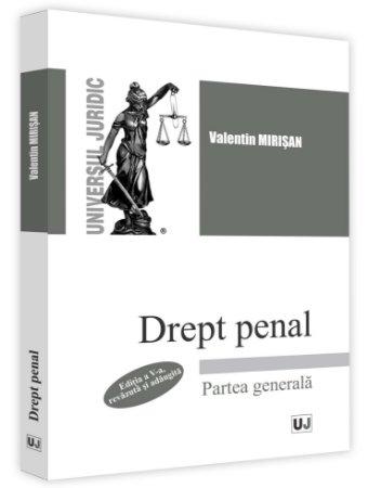 Drept penal. Partea generala. Editia a 5-a - Mirisan