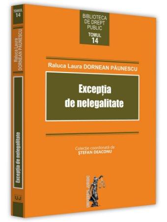 Exceptia de nelegalitate - Paunescu